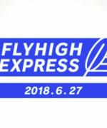 FLYHIGH EXPRESS 2018.06.27
